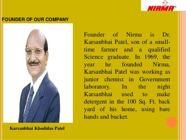 karsanbhai patel The cement deal marks a second coming for karsanbhai patel, whose nirma detergent took on hul's surf in the 1980s, before fading away in the last decade or so.